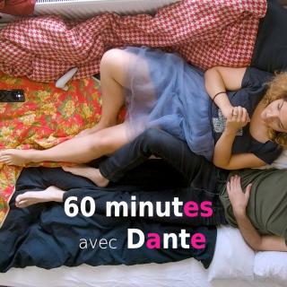 60 minutes avec : Dante